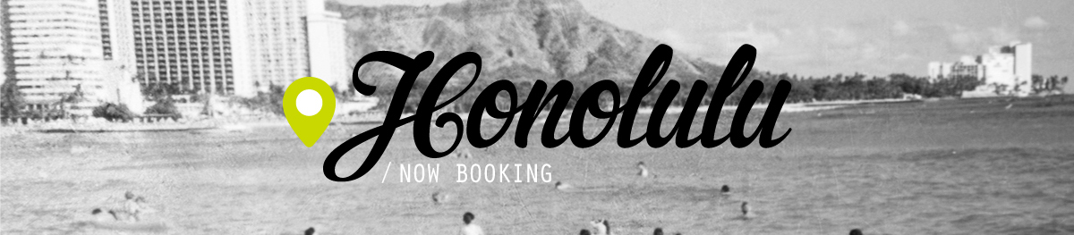 Honolulu HI Now Booking